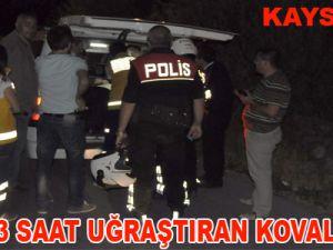 POLİSİ 3 SAAT UĞRAŞTIRAN KOVALAMACA
