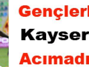 Gençler Kayseri'ye acımadı