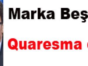 Marka Beşiktaştır Quaresma da kim?