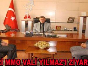KAYSERİ MMO VALİ YILMAZ'I ZİYARET ETTİ