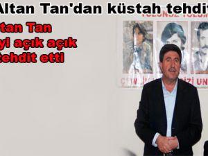 BDP'li Altan Tan'dan küstah tehdit!