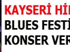 KAYSERİ HİLTON'DA BLUES FESTİVAL KONSER VERDİ
