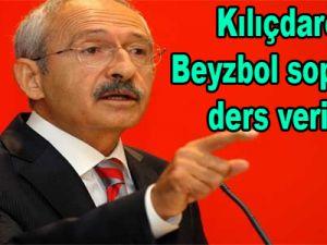 Kılıçdaroğlu: Beyzbol sopasıyla ders veriyorlar
