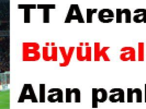 TT Arena'da büyük alkış alan pankart!