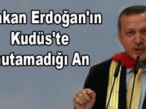 Başbakan Erdoğan'ın Kudüs'te unutamadığı an
