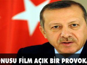 """""""Sözkonusu film açık bir provokasyondur"""""""