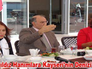 Başkan Yıldız Hanımlara Kayseri'nin Denizi'ni Anlattı