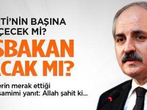 Numan Kurtulmuş AK Parti'nin başına geçecek mi?