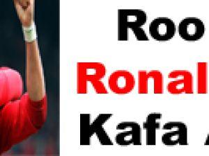 Rooney: Ronaldo'ya kafa attım