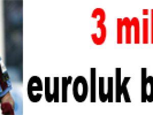 3 milyon euroluk bilmece