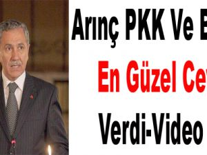 Arınç PKK Ve BDP'ye En Güzel Cevabı Verdi-Video