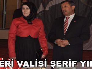 KAYSERİ VALİSİ ŞERİF YILMAZ: