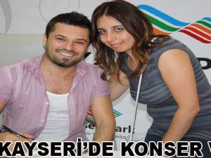 EMİR KAYSERİ'DE KONSER VERDİ
