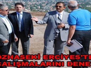 ÖZHASEKİ, ERCİYES'TE YOL ÇALIŞMALARINI DENETLEDİ