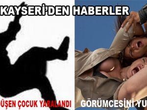 KAYSERİ'DEN HABERLER