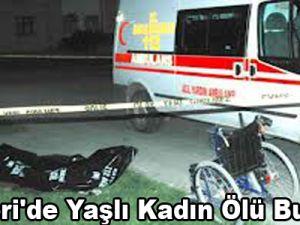 Kayseri'de Yaşlı Kadın Ölü Bulundu