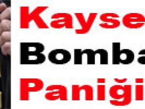 Kayseri'de Bomba Paniği
