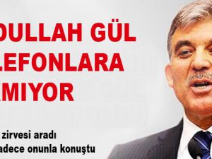 Abdullah Gül telefonlara çıkmıyor