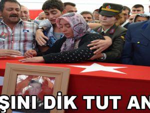 """""""BAŞINI DİK TUT ANNE"""""""