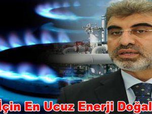 """""""Evler için en ucuz enerji doğalgazdır"""""""