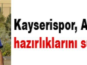 KAYSERİSPOR, ANTALYASPOR MAÇI HAZIRLIKLARINI SÜRDÜRÜYOR