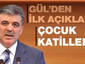 Abdullah Gül'den Gaziantep'teki saldırıya ilk yorum