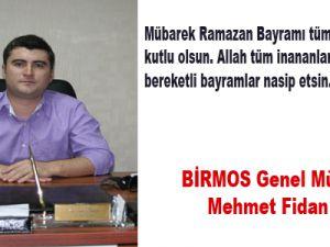 Birmos Genel Müdürü Mehmet Fidan Bayram Mesajı