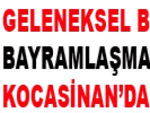 GELENEKSEL BELEDİYE BAYRAMLAŞMASI KOCASİNAN'DA