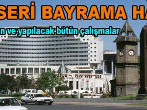 KAYSERİ BAYRAMA HAZIR