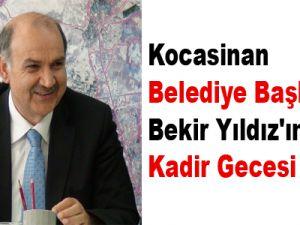 Kocasinan Belediye Başkanı Bekir Yıldız'ın Kadir Gecesi Mesajı