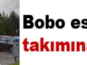 Bobo eski takımına karşı