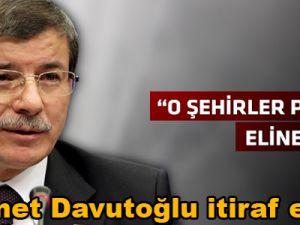 Ahmet Davutoğlu itiraf etti!