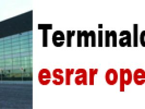 TERMİNALDE ESRAR OPERASYONU