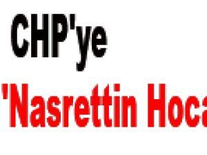 CHP'ye 'Nasrettin Hoca'lı cevap
