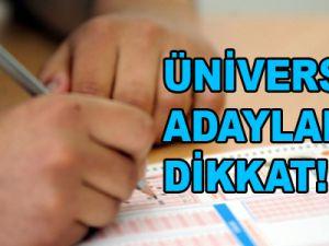 Üniversite Adayları Dikkat