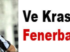 Ve Krasic Fenerbahçe'de