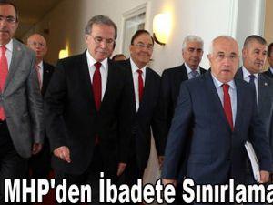 CHP Ve MHP'Den İbadete Sınırlama Talebi