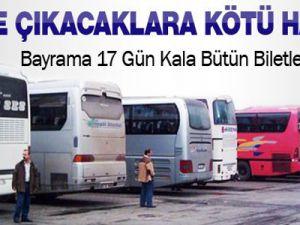 Bayrama 17 gün kala otobüs biletleri tükendi
