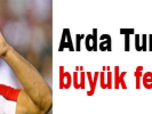 Arda Turan' dan büyük fedakarlık