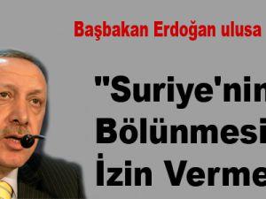 """""""Suriye'nin Bölünmesine İzin Vermeyiz"""""""