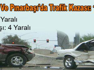 Talas'ta Ve Pınarbaşı'da Trafik Kazası: 10 Yaralı