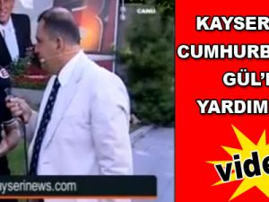 Kayserinews Cumhurbaşkanı Gül'den yardım istedi