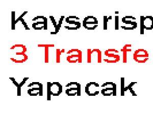 Kayserispor 3 Transfer Daha Yapacak