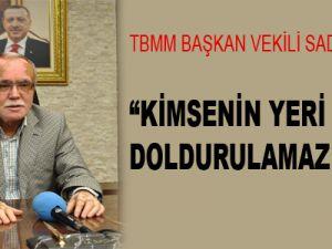"""""""KİMSENİN YERİ DOLDURULAMAZ DEĞİL"""""""