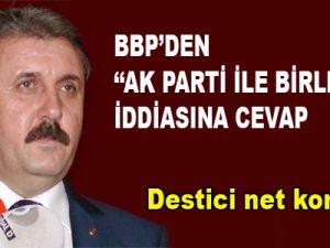 """BBP'den """"AK Parti İle Birleşiyor"""" İddiasına Cevap"""