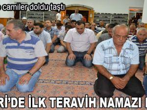 KAYSERİ'DE İLK TERAVİH NAMAZI KILINDI
