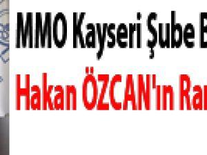 MMO Kayseri Şube Başkanı Hakan ÖZCAN'ın Ramazan  Mesajı
