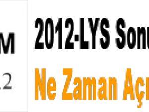 2012-LYS Sonuçları Ne Zaman Açıklanacak ?