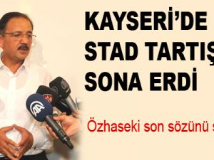 Kayseri'de Stat Tartışmasına Sona Erdi