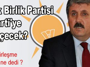 Büyük Birlik Partisi AK Parti'ye mi geçecek?